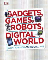 Libro GADGETS GAMES ROBOTS & DIGITAL WORLD