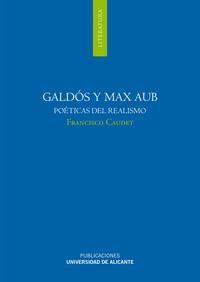 Libro GALDÓS Y MAX AUB