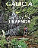 Libro GALICIA: RUTAS CON LEYENDA