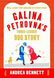 Libro GALINA PETROVNA'S THREE-LEGGED DOG STORY