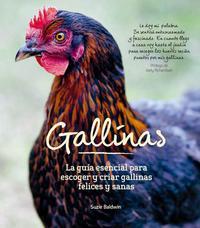 Libro GALLINAS: LA GUIA ESENCIAL PARA ESCOGER Y CRIAR GALLINAS SANAS Y FELICES