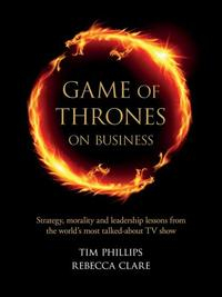 Libro GAME OF THRONES ON BUSINESS: STRATEGY, MORALITY AND LEADERSHIP LESSON FROM THE WORD S MOST TALKED ABOUT TV SHOW