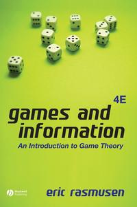 Libro GAMES AND INFORMATION: AN INTRODUCTION TO GAME THEORY