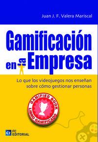 Libro GAMIFICACION EN LA EMPRESA: LO QUE LOS VIDEOJUEGOS NOS ENSEÑAN SOBRE COMO GESTIONAR PERSONAS