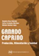 Libro GANADO CAPRINO: PRODUCCION, ALIMENTACION Y SANIDAD