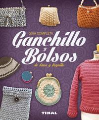 Libro GANCHILLO Y BOLSOS DE LANA Y TRAPILLO