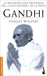Libro GANDHI: LA BIOGRAFIA MAS PROFUNDA DEL ALMA GRANDE DE LA INDIA