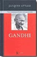 Libro GANDHI: VIDA Y ENSEÑANZAS DEL PADRE DE LA NACION INDIA