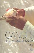Libro GANGES POR AGUAS SAGRADAS