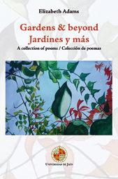 Libro GARDENS & BEYOND. JARDINES Y MA. A COLLECTION OF POEMS/COLECCION DE POEMAS