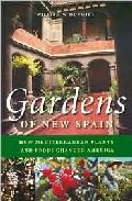Libro GARDENS OF NEW SPAIN: HOW MEDITERRANEAN PLANTS AND FOODS CHANGED AMERICA