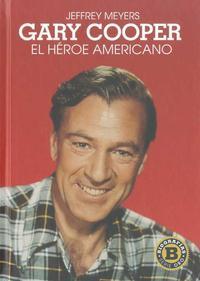 Libro GARY COOPER: EL HEROE AMERICANO
