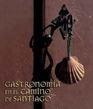 Libro GASTRONOMIA EN EL CAMINO DE SANTIAGO