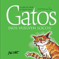 Libro GATOS ¡NOS VUELVEN LOCOS!