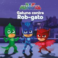 Libro GATUNO CONTRA ROB-GATO
