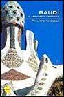 Libro GAUDI: EL ARQUITECTO VISIONARIO