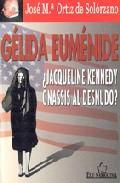 Libro GELIDA EUMENIDE: ¿JAQUELINE KENNEDY ONASSIS AL DESNUDO?
