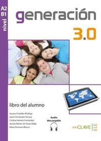 Libro GENERACION 3.0 A2-B1 ALUMNO + @