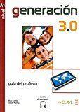 Libro GENERACIÓN 3.0 - GUÍA PARA EL PROFESOR