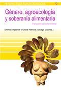 Libro GENERO, AGROECOLOGIA Y SOBERANIA ALIMENTARIA: PERSPECTIVAS ECOFEM INISTAS