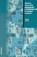 Libro GENERO, DESARROLLO PSICOSOCIAL Y TRASTORNOS DE LA IMAGEN CORPORAL