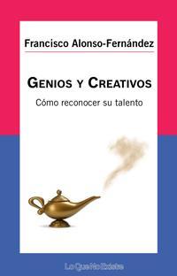 Libro GENIOS Y CREATIVOS: CÓMO RECONOCER SU TALENTO