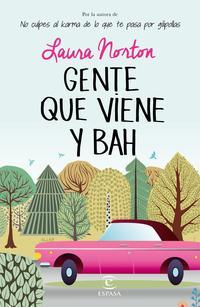 Libro GENTE QUE VIENE Y ¡BAH!