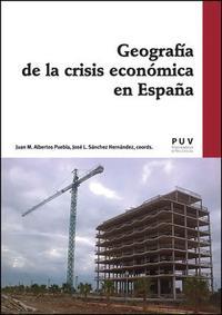 Libro GEOGRAFIA DE LA CRISIS ECONOMICA EN ESPAÑA