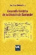 Libro GEOGRAFIA HISTORICA DE LA DIOCESIS DE SANTANDER