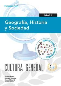 Libro GEOGRAFIA, HISTORIA Y SOCIEDAD. NIVEL II. CULTURA GENERAL