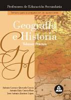 Libro GEOGRAFIA-HISTORIA, VOLUMEN PRACTICO: PREPARACION PROFESORES DE E DUCACION SECUNDARIA