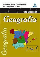 Libro GEOGRAFIA. PRUEBA ESPECIFICA. ACCESO UNIVERSIDAD PARA MAYORES DE 25 AÑOS
