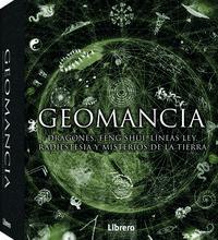 Libro GEOMANCIA: DRAGONES, FENG SHUI, LINEAS DE LEY, RADIESTESIA Y MISTERIOS DE LA TIERRA