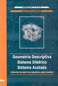 Libro GEOMETRIA DESCRIPTIVA. SISTEMA DIEDRICO. SISTEMA ACOTADO