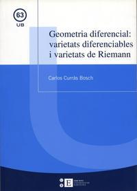 Libro GEOMETRIA DIFERENCIAL: VARIETATS DIFERENCIABLES I VARIETATS DE RI EMANN
