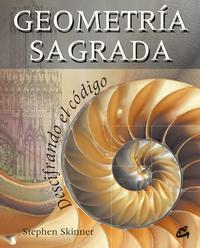 Libro GEOMETRIA SAGRADA: DESCIFRANDO EL CODIGO