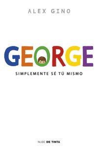 Libro GEORGE: SIMPLEMENTE SE TU MISMO