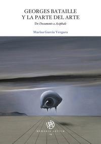 Libro GEORGES BATAILLE Y LA PARTE DEL ARTE