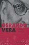 Libro GERARDO VERA: REINVENTAR LA REALIDAD
