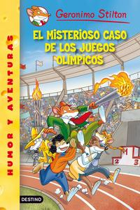 Libro GERONIMO STILTON 47: EL MISTERIOSO CASO DE LOS JUEGOS OLIMPICOS