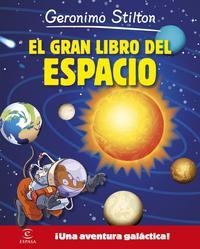 Libro GERONIMO STILTON: EL GRAN LIBRO DEL ESPACIO