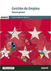 Libro GESTION DE EMPLEO DE LA COMUNIDAD DE MADRID: TEMARIO GENERAL
