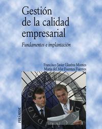 Libro GESTION DE LA CALIDAD EMPRESARIAL: FUNDAMENTOS E IMPLANTACION