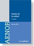 Libro GESTION DE LA CALIDAD. NUEVO MANUAL DE NORMAS UNE
