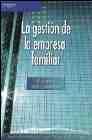 Libro GESTION DE LA EMPRESA FAMILIAR: CONCEPTOS, CASOS Y SOLUCIONES