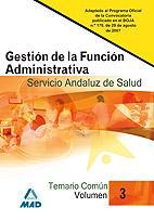Libro GESTION DE LA FUNCION ADMINISTRATIVA DEL SERVICIO ANDALUZ DE SALU D.. TEMARIO COMUN
