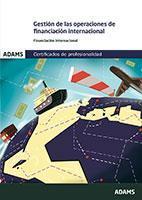 Libro GESTION DE LAS OPERACIONES DE FINANCIACION INTERNACIONAL