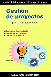 Libro GESTION DE PROYECTOS EN UNA SEMANA