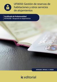 Libro GESTION DE RESERVAS DE HABITACIONES Y OTROS SERVICIOS DE ALOJAMIENTOS. HOTA0308 - RECEPCION EN ALOJAMIENTOS