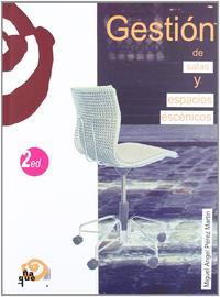 Libro GESTION DE SALAS Y ESPACIOS ESCENICOS